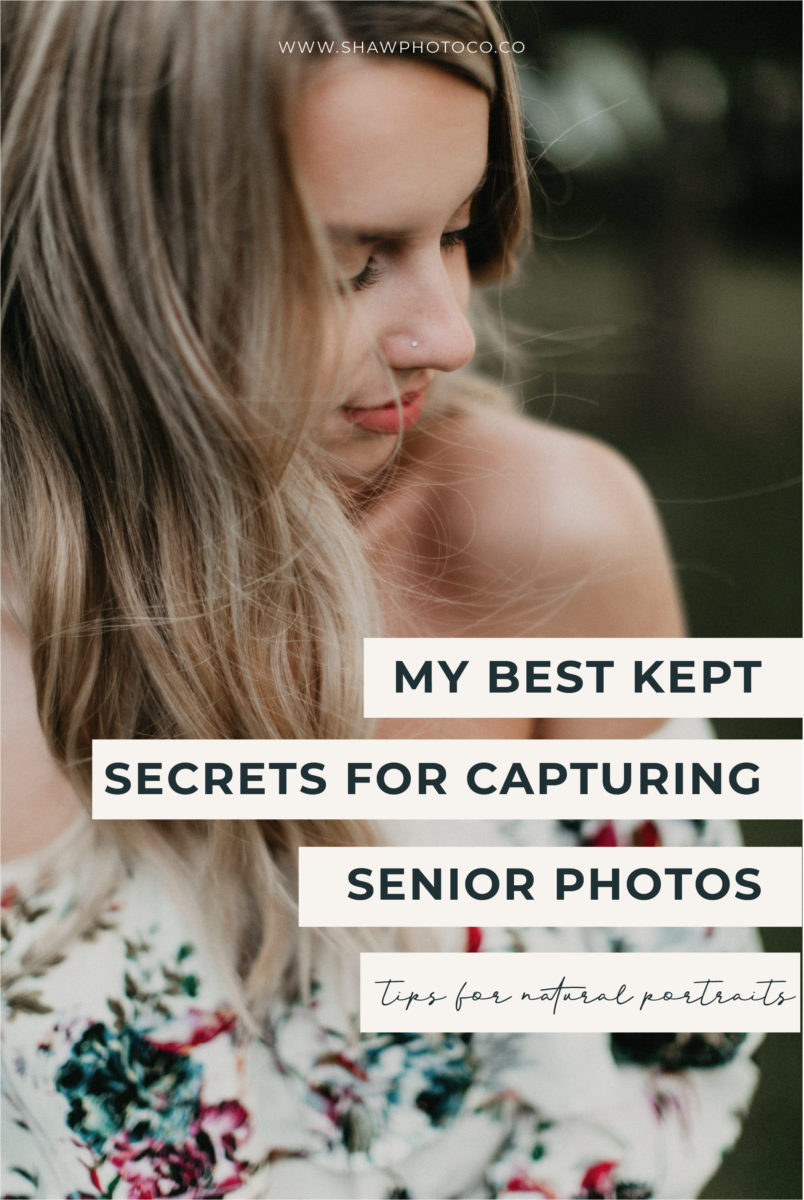 Top Tips for shooting natural senior sessions - Shaw Photo Co.